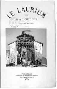 Η σελίδα τίτλου της μελέτης του Ανδρέα Κορδέλλα Le Laurium, Marseille, impr. de Cayer, 1869. Bibliothèque nationale de France